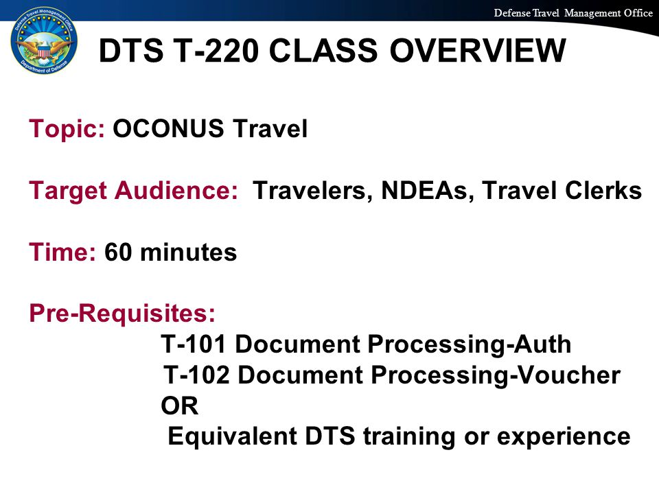 Defense Travel Management Office Office of the Under Secretary of Defense (Personnel and Readiness) TECHNICAL ISSUES.