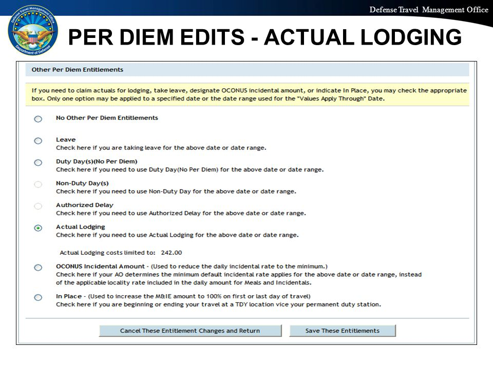 Defense Travel Management Office Office of the Under Secretary of Defense (Personnel and Readiness) PER DIEM EDITS - ACTUAL LODGING
