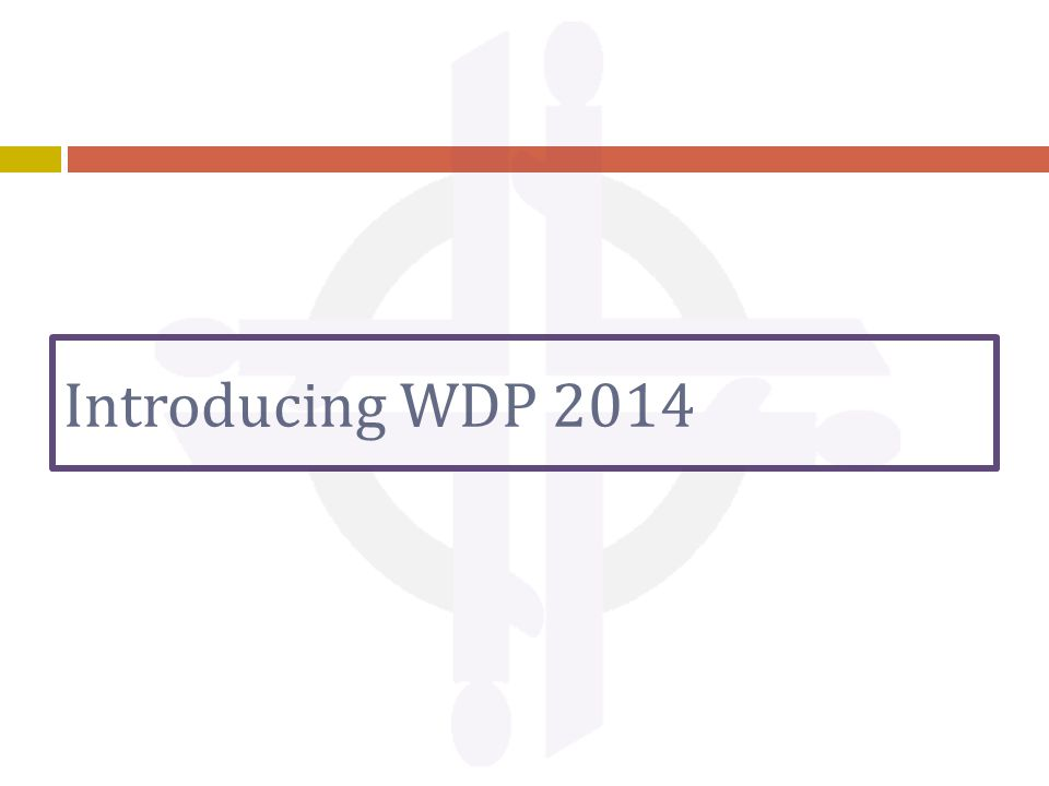 Introducing WDP 2014