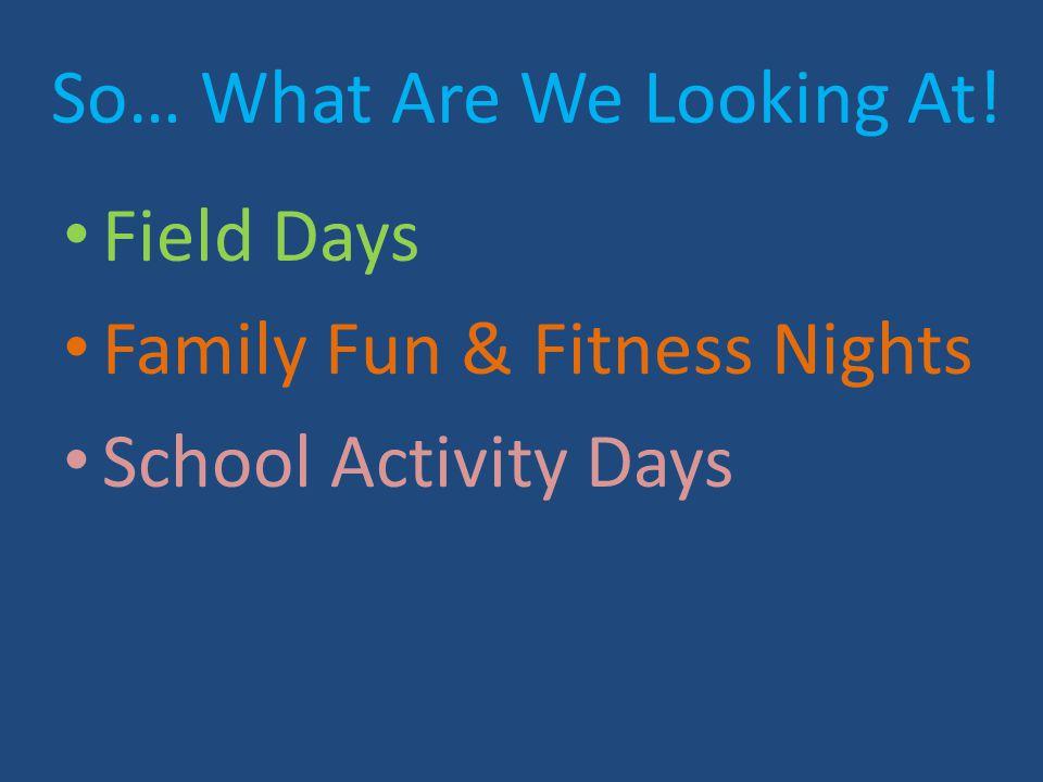 Field Day Themes Kickin' It Old School Wacky Olympics It's Alive.