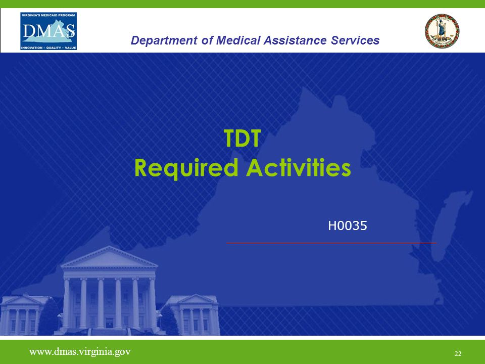 23 Therapeutic Day Treatment - TDT www.vita.virginia.gov www.dmas.virginia.gov 23 Department of Medical Assistance Services The provider must maintain a copy of the entire Independent Clinical Assessment in each individual's file.