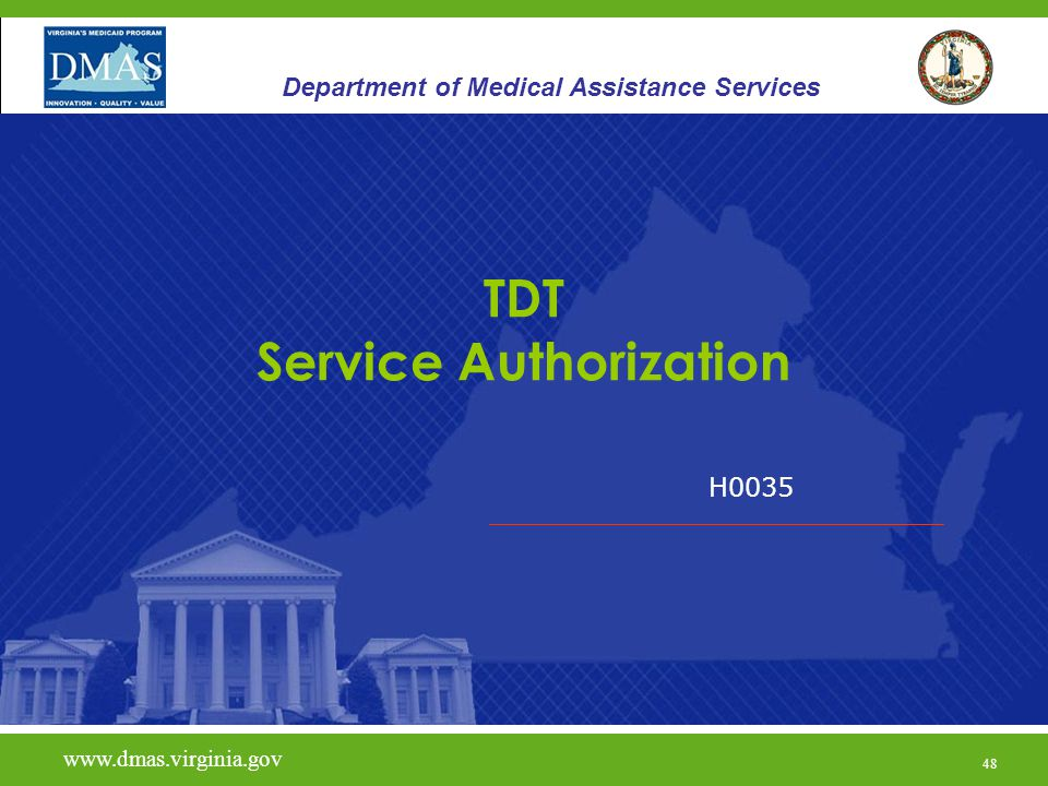 49 Therapeutic Day Treatment - TDT KePRO is the DMAS contractor for Service Authorization (SA).