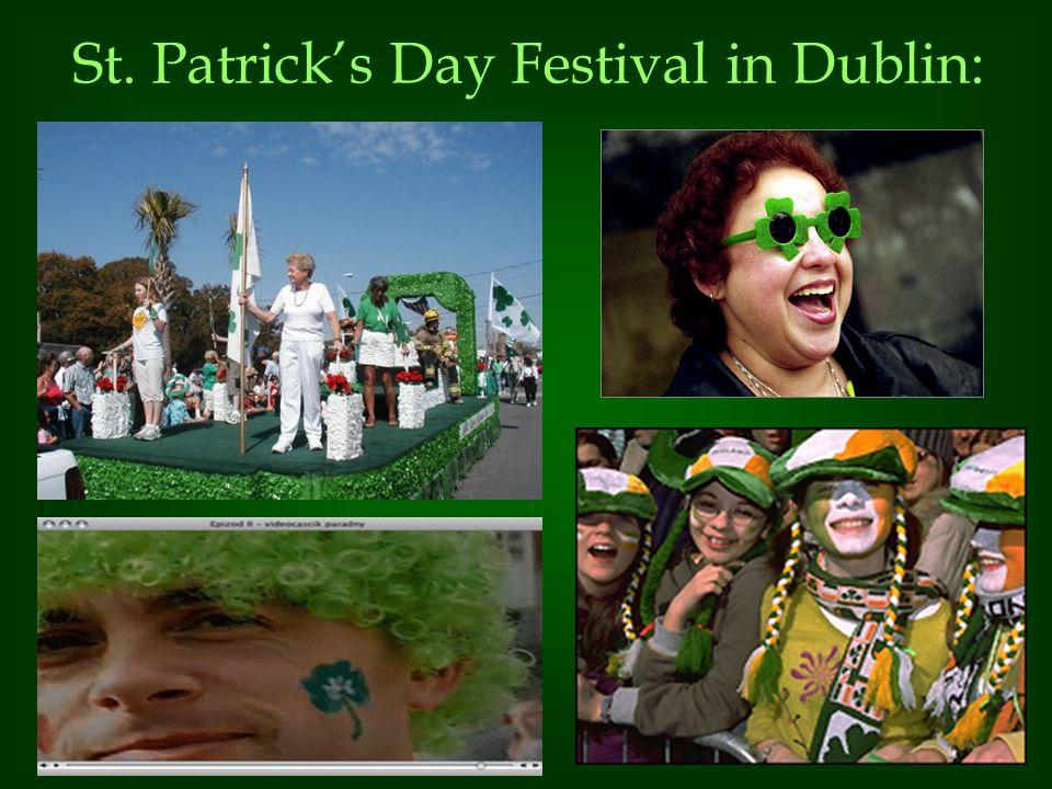 St. Patrick's Day Festival in Dublin: