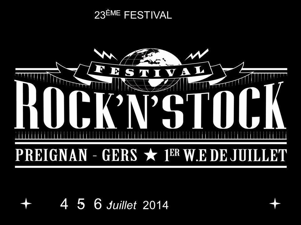 23 ÈME FESTIVAL 4 5 6 Juillet 2014