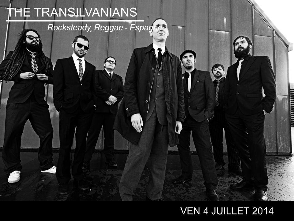THE TRANSILVANIANS VEN 4 JUILLET 2014 Rocksteady, Reggae - Espagne