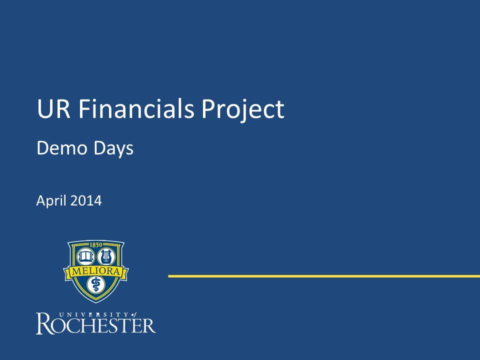 UR Financials Project Demo Days April 2014