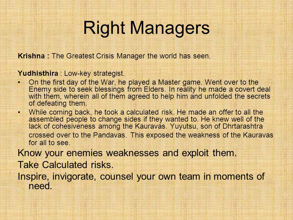Right Managers Krishna : The Greatest Crisis Manager the world has seen.