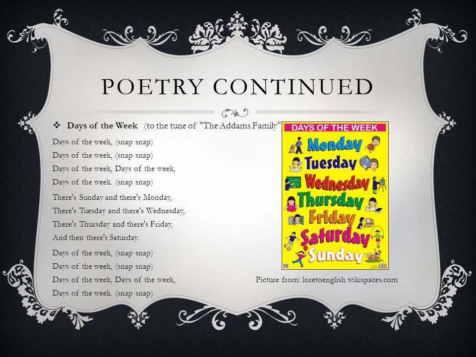 POETRY CONTINUED  Days of the Week (to the tune of
