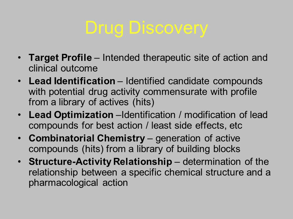 Drug Discovery Target Profile – Intended therapeutic site of action and clinical outcome Lead Identification – Identified candidate compounds with pot
