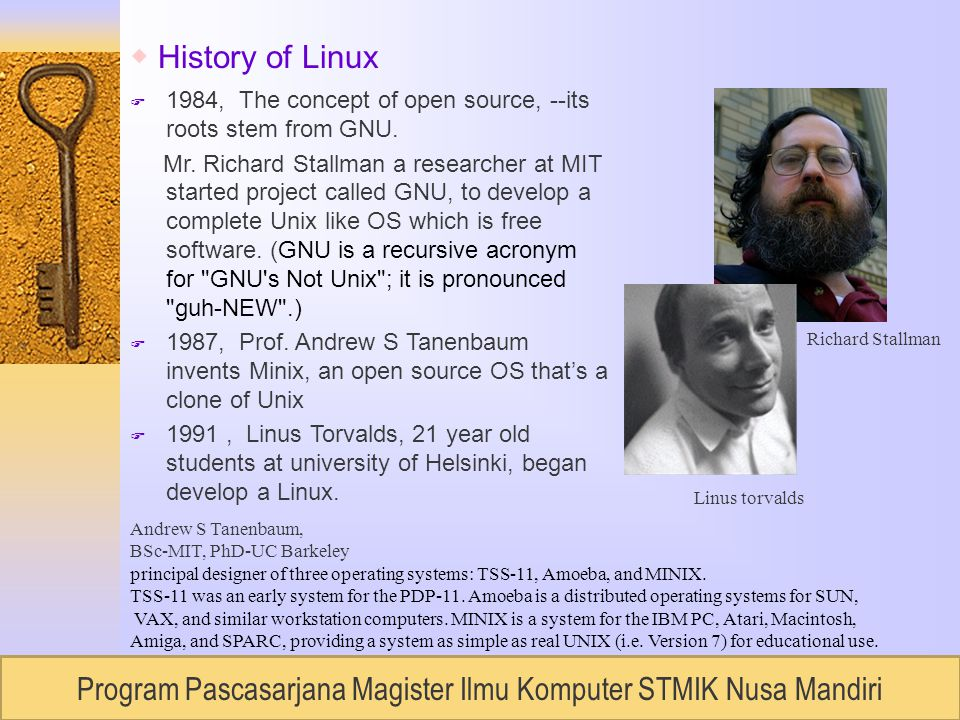 RUDI LUMANTOUNIVERSITAS BUDILUHUR, Semester 2 / 2007 ◆ History of Linux F 1984, The concept of open source, --its roots stem from GNU.