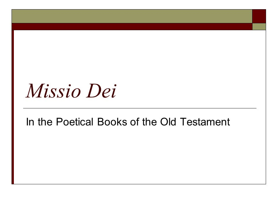 Missio Dei In the Poetical Books of the Old Testament