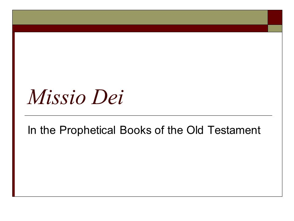 Missio Dei In the Prophetical Books of the Old Testament