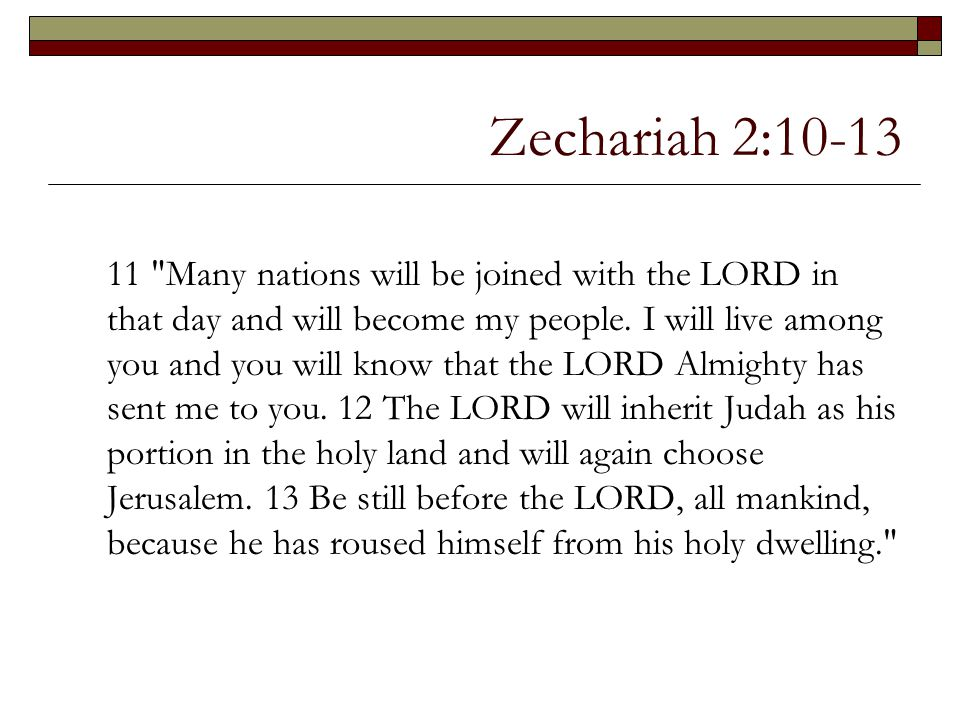 Zechariah 2:10-13 11