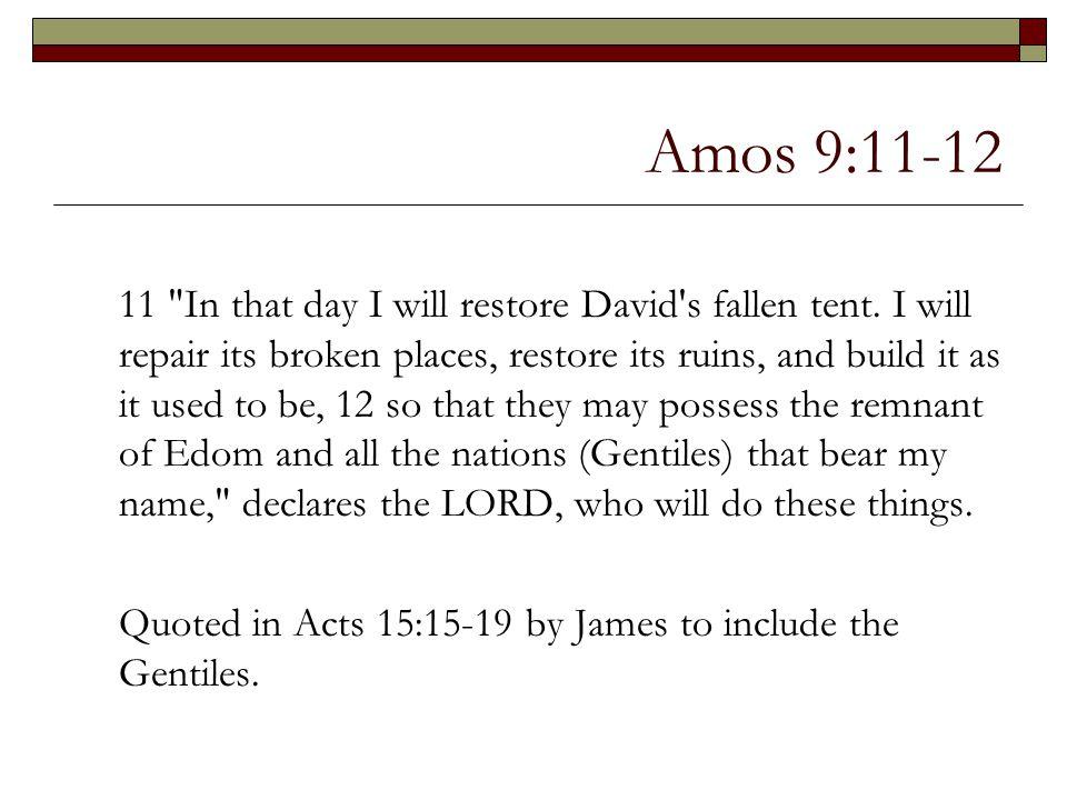 Amos 9:11-12 11