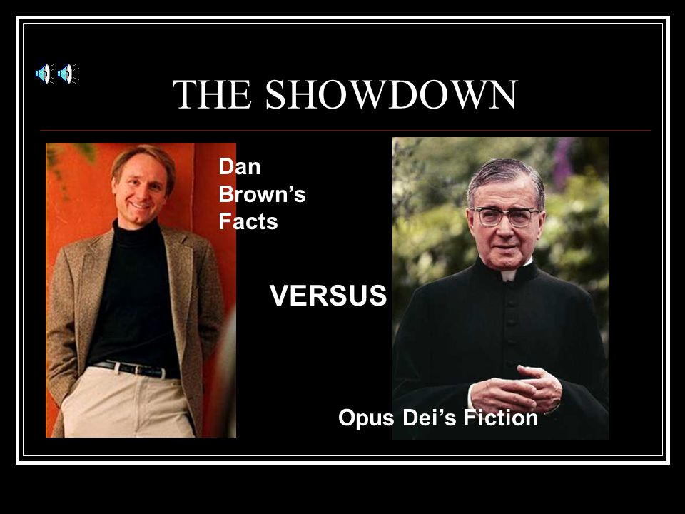 Opus Dei The Truth about Opus Dei and The DaVinci Code By: Ellie Molyneux