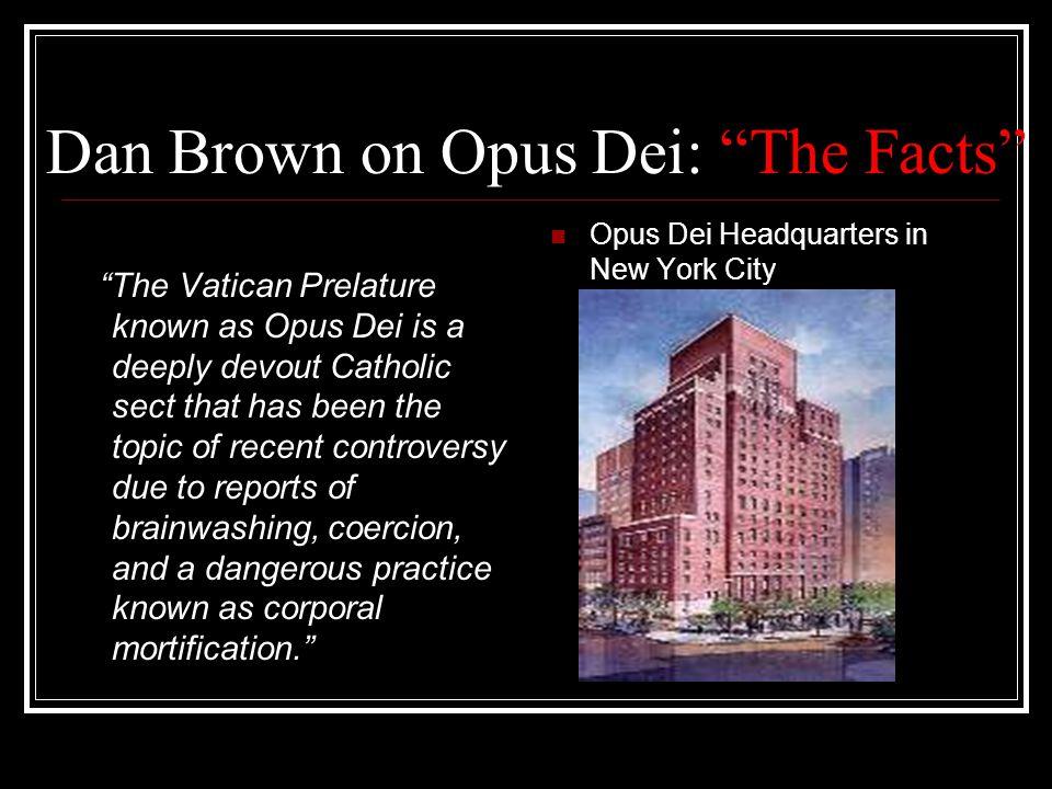 THE SHOWDOWN VERSUS Dan Brown's Facts Opus Dei's Fiction