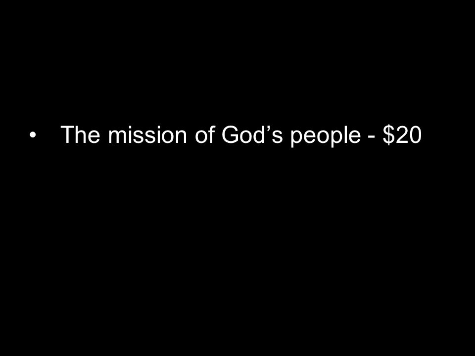 The mission of God's people - $20