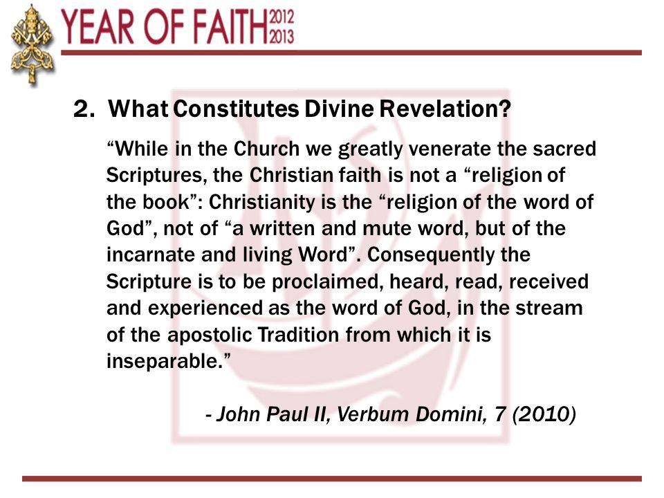 2. What Constitutes Divine Revelation.