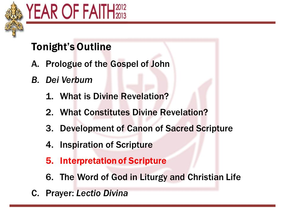 Tonight's Outline A.Prologue of the Gospel of John B.Dei Verbum 1.What is Divine Revelation.