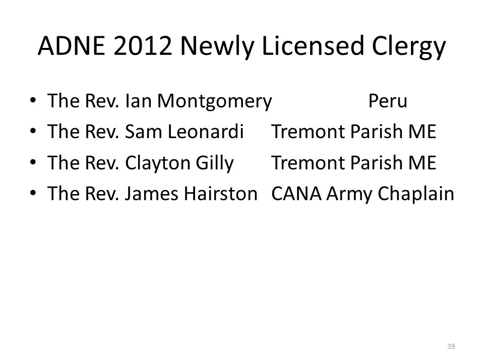 ADNE 2012 Newly Licensed Clergy The Rev.Ian MontgomeryPeru The Rev.