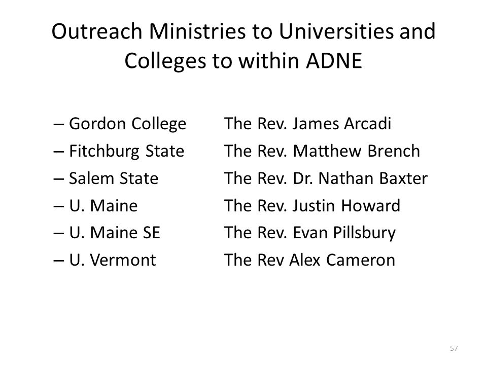 Outreach Ministries to Universities and Colleges to within ADNE – Gordon CollegeThe Rev.