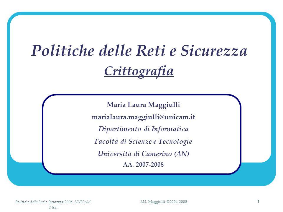 Politiche delle Reti e Sicurezza 2008 UNICAM 2 lez.