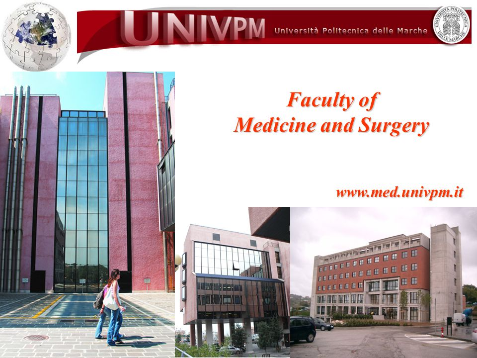 Faculty of Medicine and Surgery www.med.univpm.it II