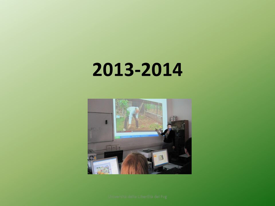 Università delle LiberEtà del Fvg 2013-2014