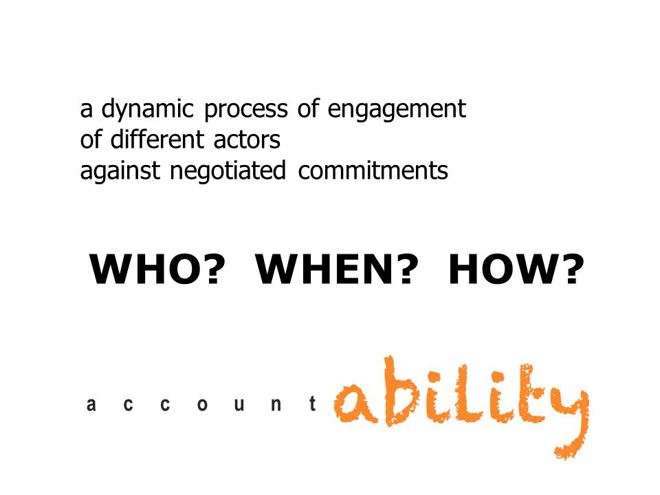 account a dynamic process of engagement of different actors against negotiated commitments WHO.