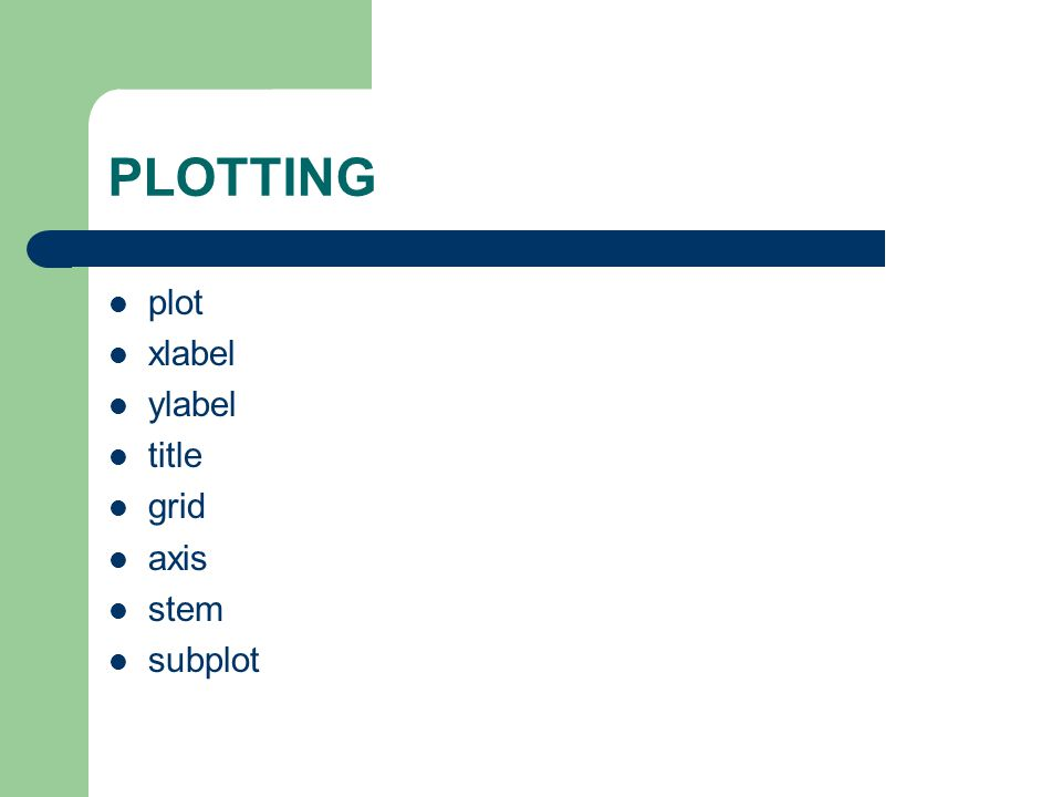 PLOTTING plot xlabel ylabel title grid axis stem subplot