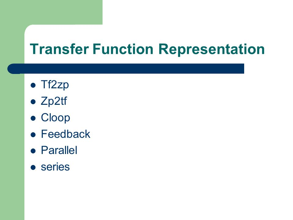 Transfer Function Representation Tf2zp Zp2tf Cloop Feedback Parallel series