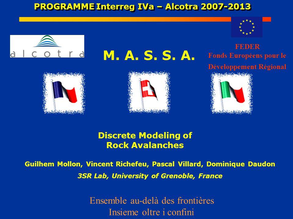 PROGRAMME Interreg IVa – Alcotra 2007-2013 PROGRAMME Interreg IVa – Alcotra 2007-2013 M.