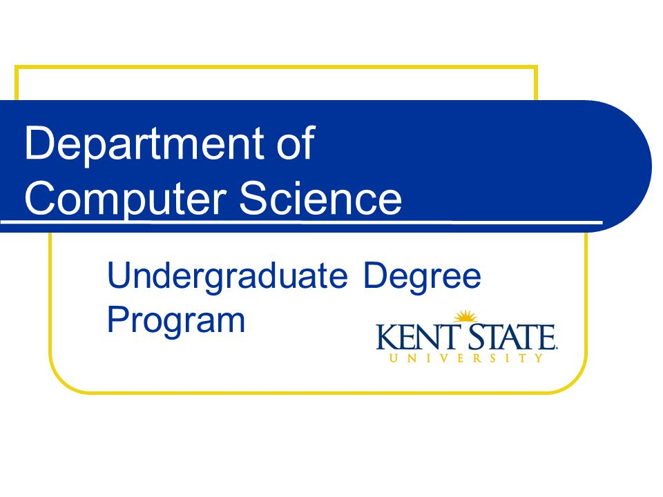 Department of Computer Science Undergraduate Degree Program