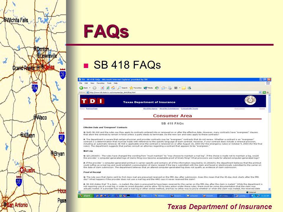 Texas Department of Insurance FAQs SB 418 FAQs SB 418 FAQs