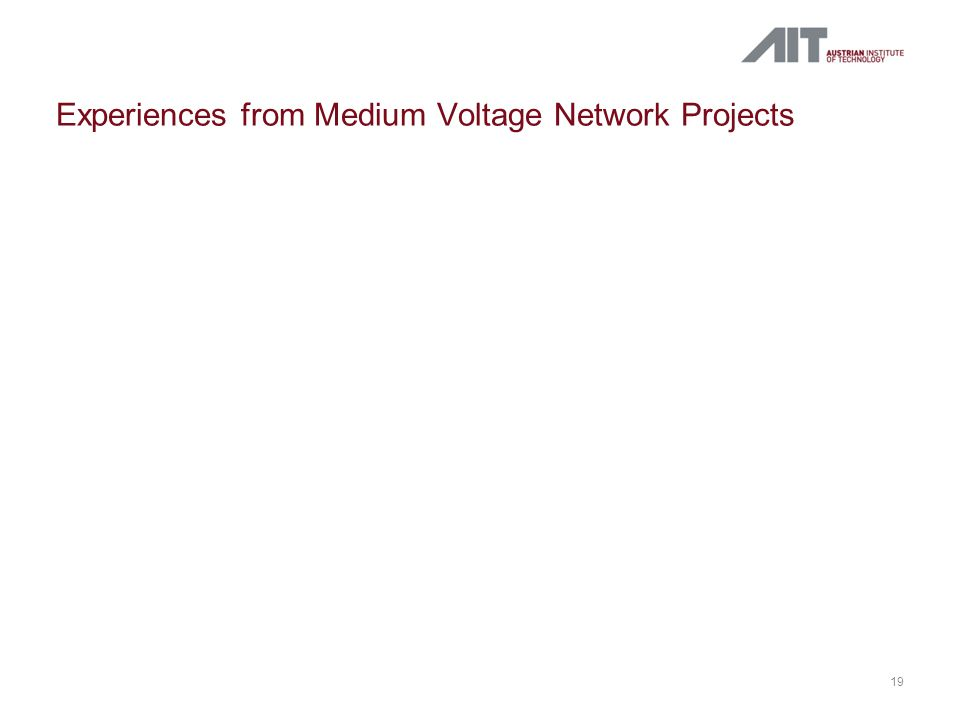 Experiences from Medium Voltage Network Projects 19