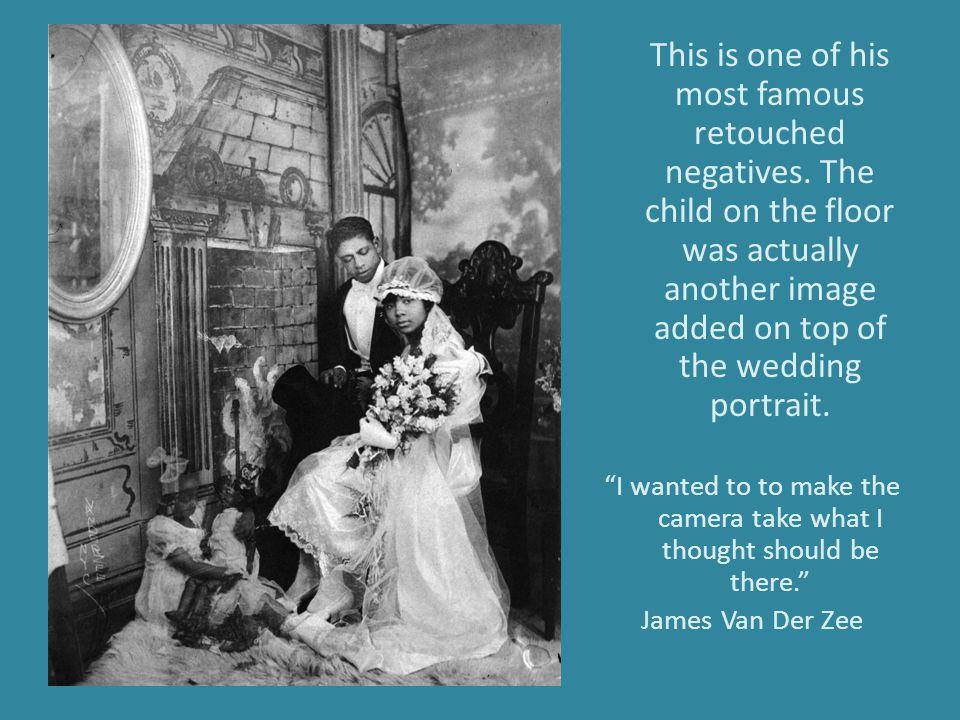 James Van Der Zee took and developed over 75,000 photographs.