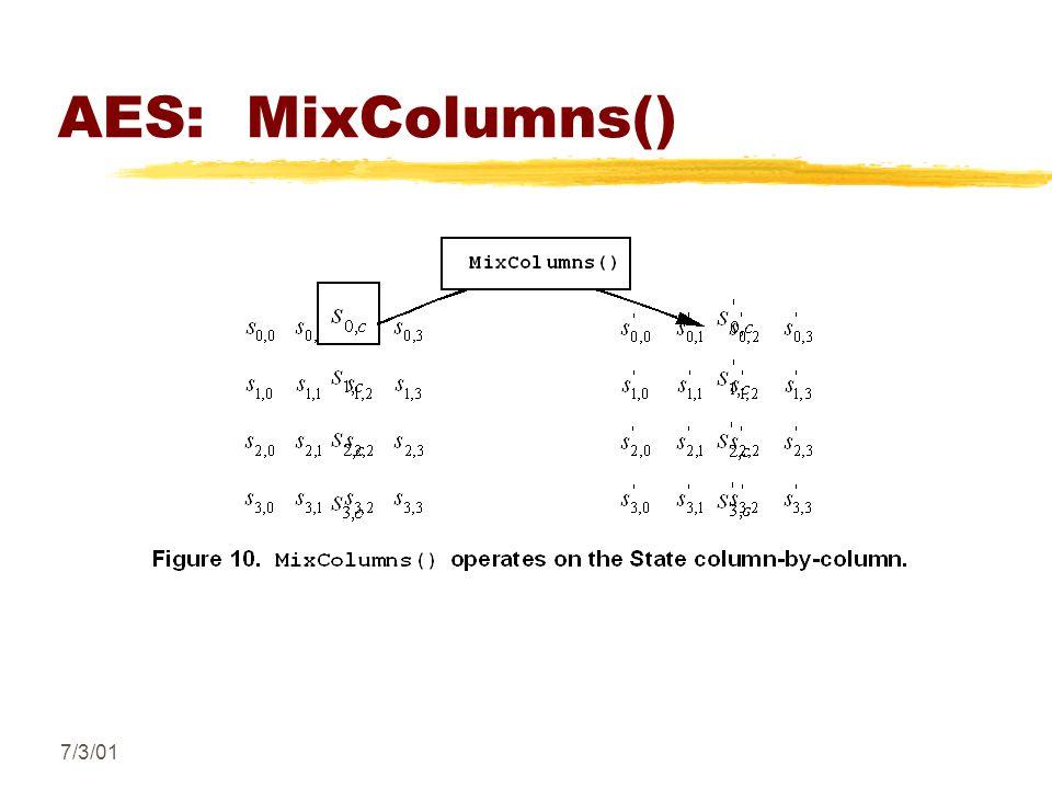 7/3/01 AES: MixColumns()