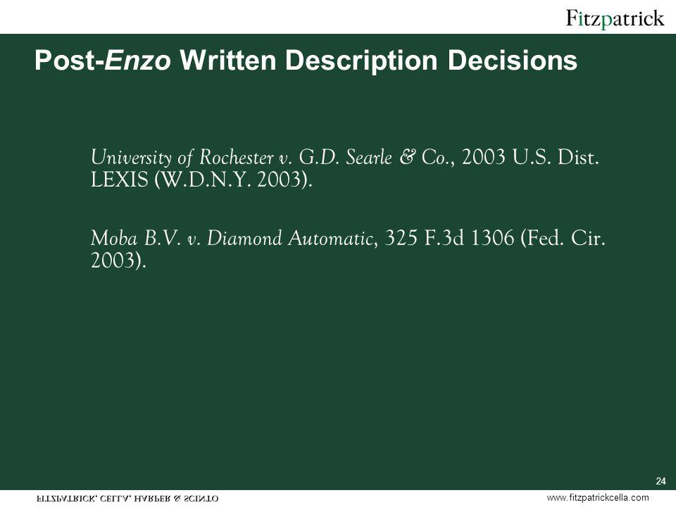 www.fitzpatrickcella.com 24 Post-Enzo Written Description Decisions University of Rochester v.