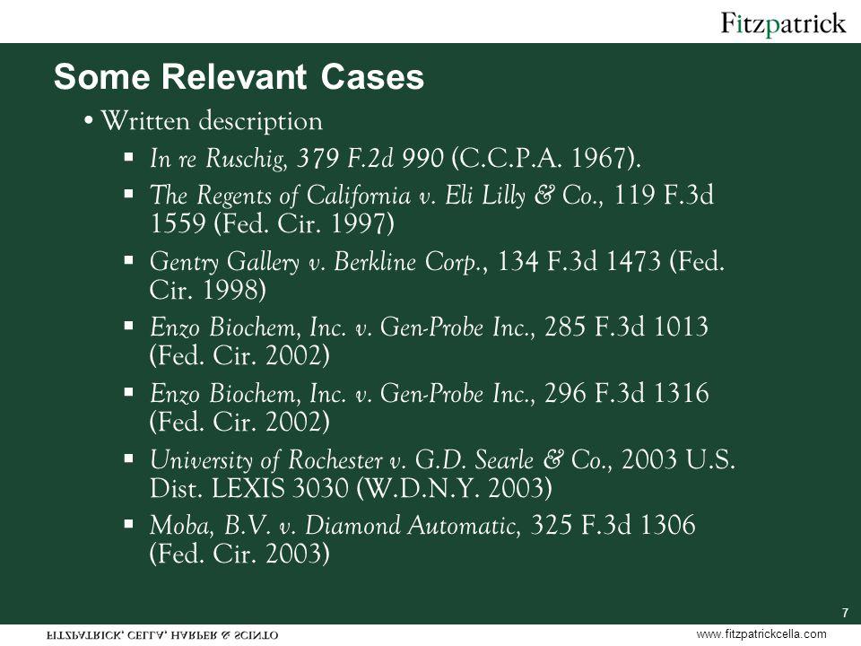 www.fitzpatrickcella.com 7 Some Relevant Cases Written description  In re Ruschig, 379 F.2d 990 (C.C.P.A.