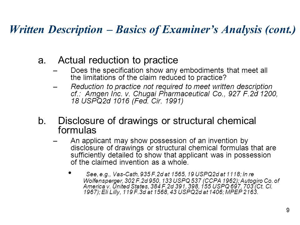 10 Written Description –Basics of Examiner's Analysis (cont.) c.