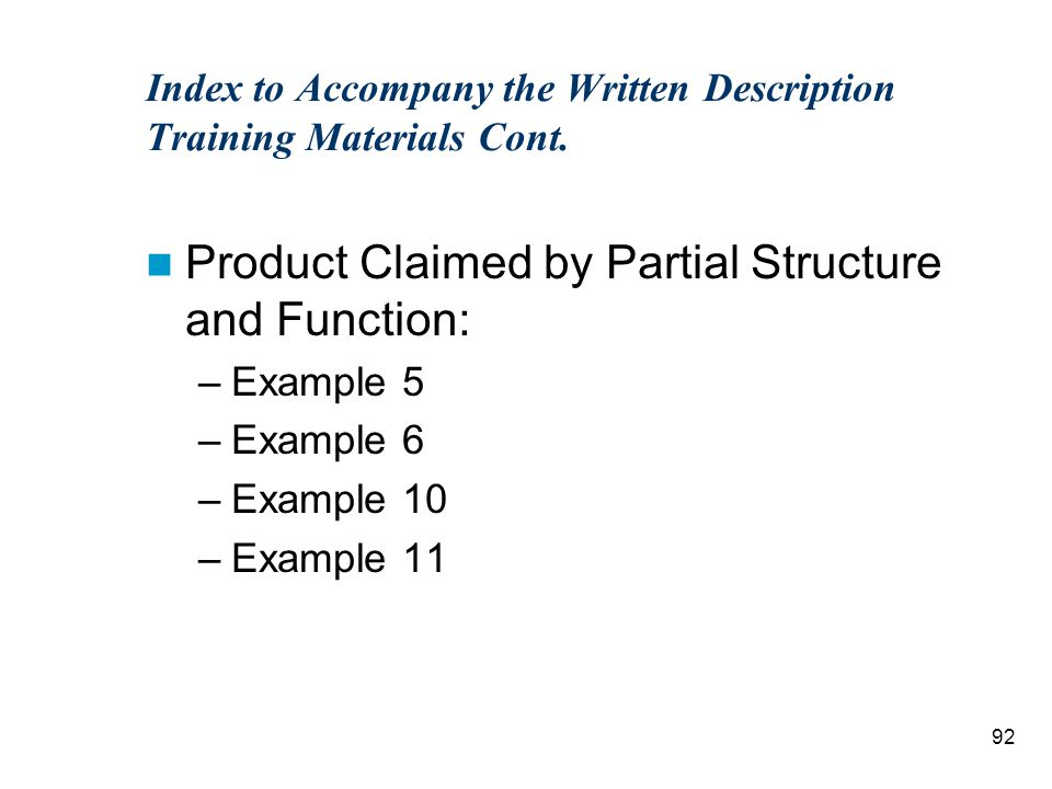92 Index to Accompany the Written Description Training Materials Cont.
