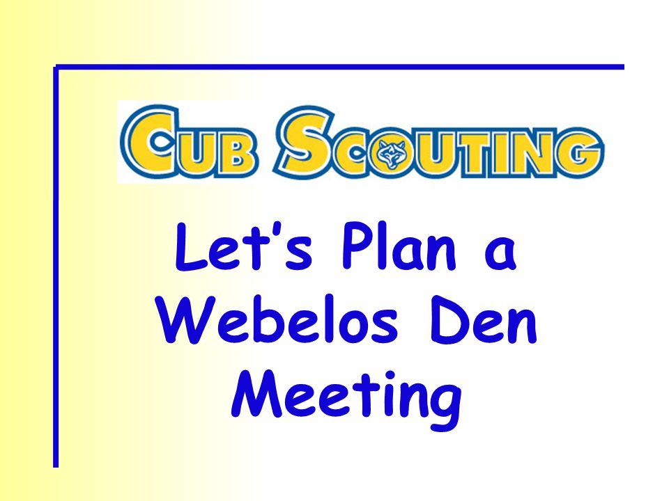 Let's Plan a Webelos Den Meeting