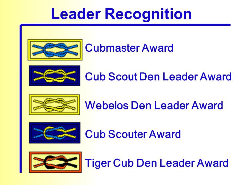 Cubmaster Award Cub Scout Den Leader Award Webelos Den Leader Award Cub Scouter Award Tiger Cub Den Leader Award Leader Recognition