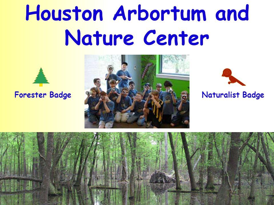 Houston Arbortum and Nature Center Naturalist BadgeForester Badge