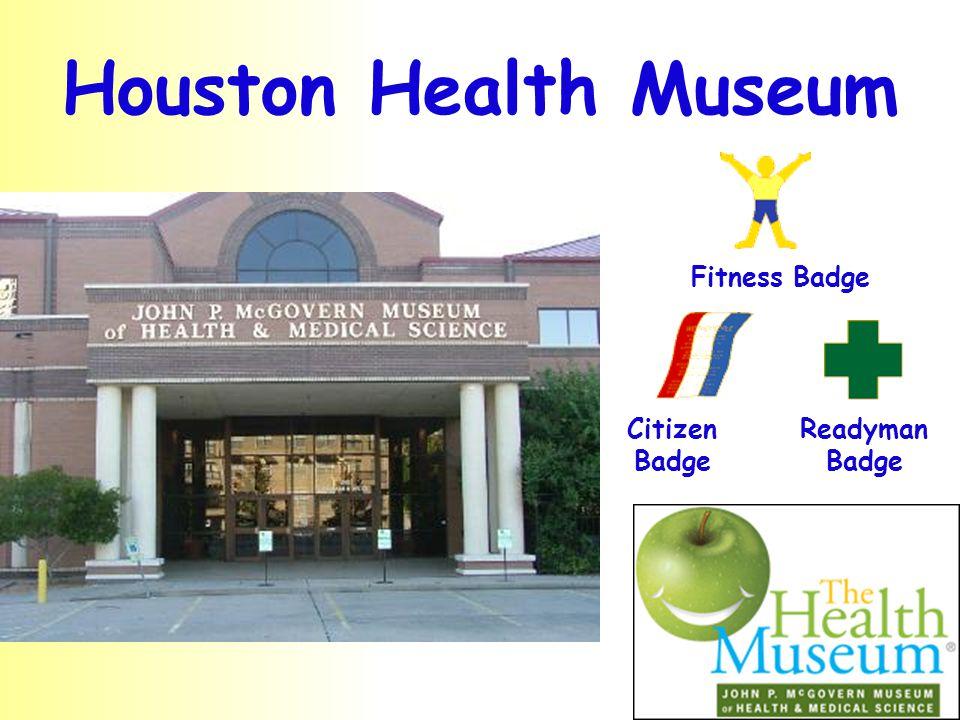 Houston Health Museum Citizen Badge Readyman Badge Fitness Badge