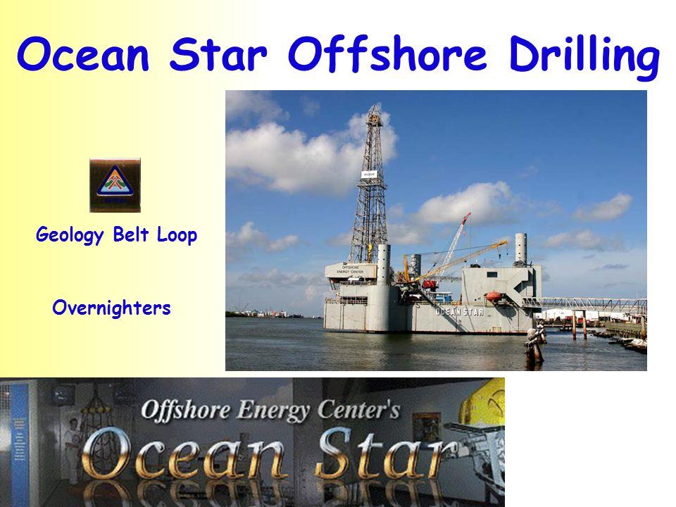 Ocean Star Offshore Drilling Geology Belt Loop Overnighters