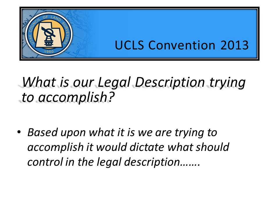 Are we describing an Easement? UCLS Convention 2013