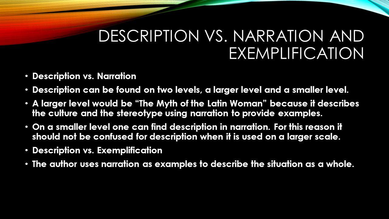 DESCRIPTION VS. NARRATION AND EXEMPLIFICATION Description vs.