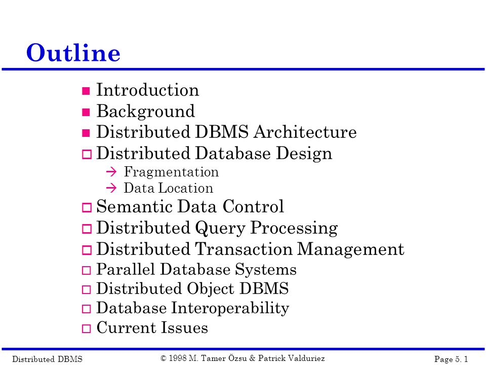 Distributed DBMSPage 5.2 © 1998 M.