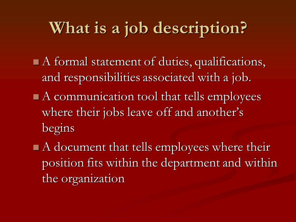 What is a job description.